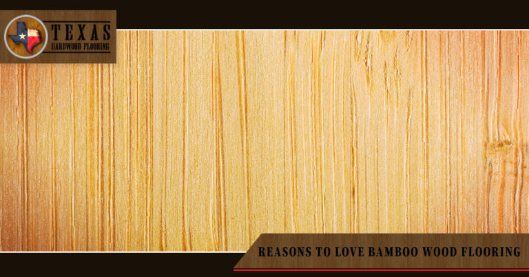 Reasons to Love Bamboo Wood Flooring