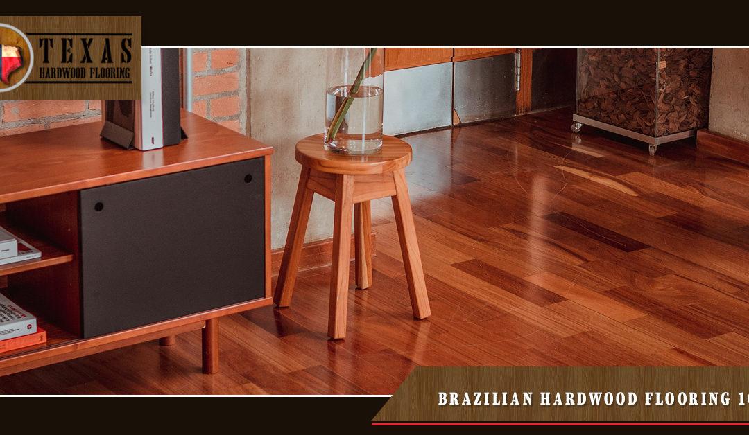 Brazilian Hardwood Flooring 101