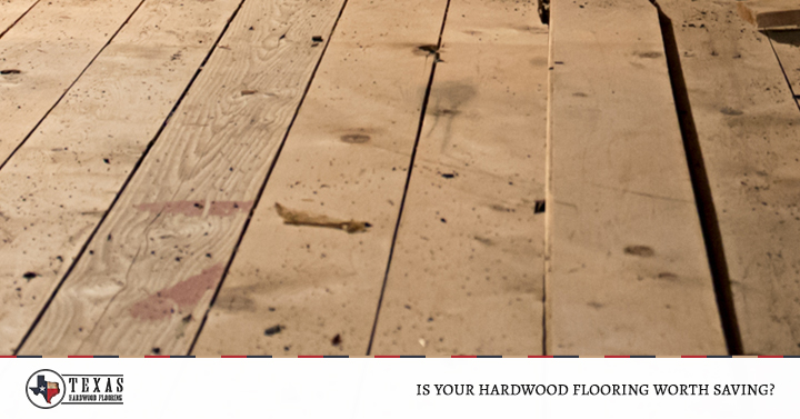 Is Your Hardwood Flooring Worth Saving?