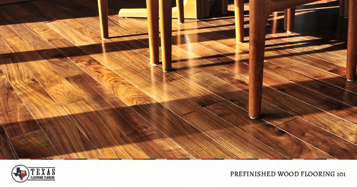 Prefinished Wood Flooring 101