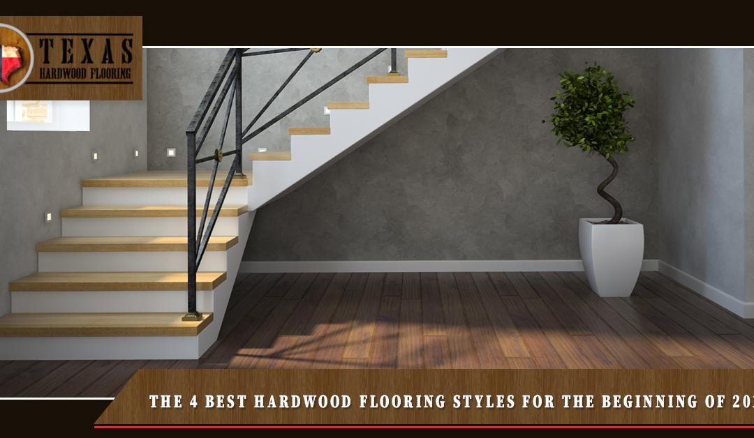 The 4 Best Hardwood Flooring Styles For the Beginning of 2019