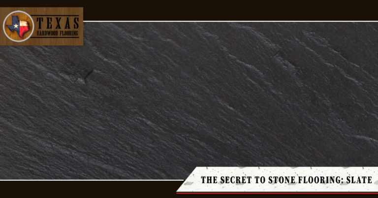 The Secret to Stone Flooring: Slate