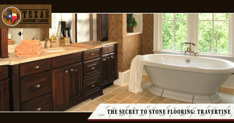 The Secret to Stone Flooring: Travertine