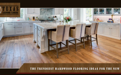 The Trendiest Hardwood Flooring Ideas For The New Year- Part 2